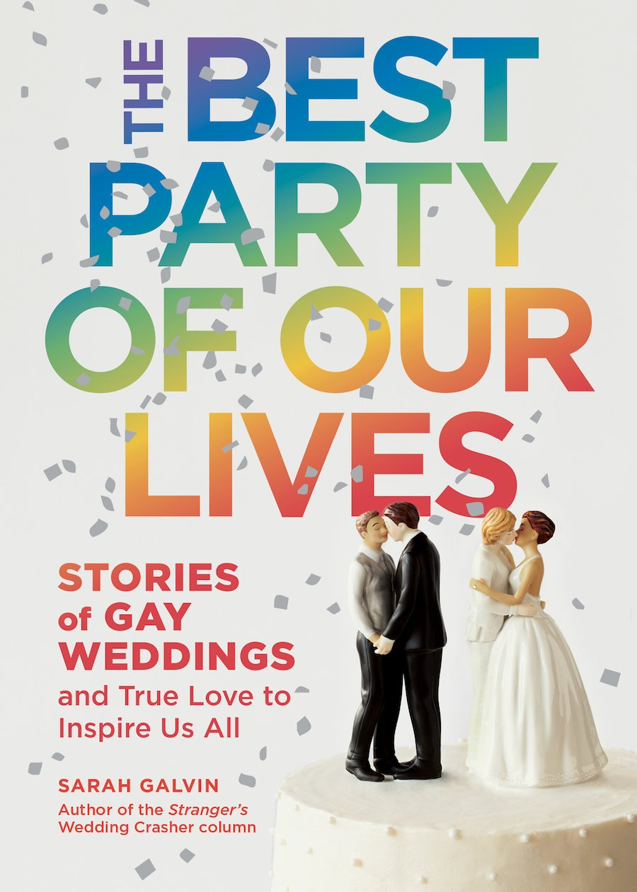 interview author of the best party of our lives stories of interview author of the best party of our lives stories of gay weddings and true love to inspire us all love inc maglove inc mag
