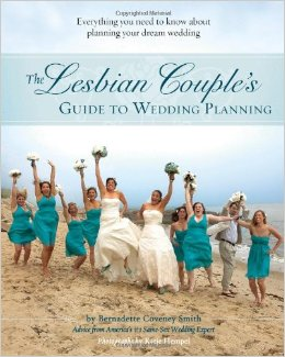 the-lesbian-couples-guide-to-wedding-planning-bernadette-coveney-smith
