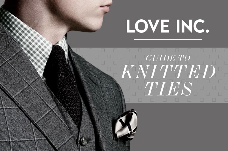 Image for Love Inc.'s Guide to Knitted Ties