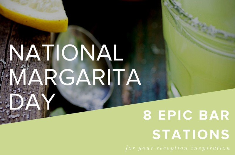 Image for 8 Epic Margarita Stations for Reception Inspiration