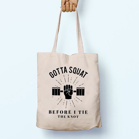 gotta-squat-before-i-tie-the-knot-gym-bag-wedding-workout-gear