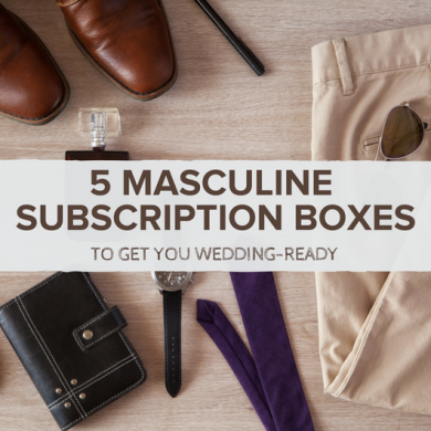 Masculine Subscription Boxes