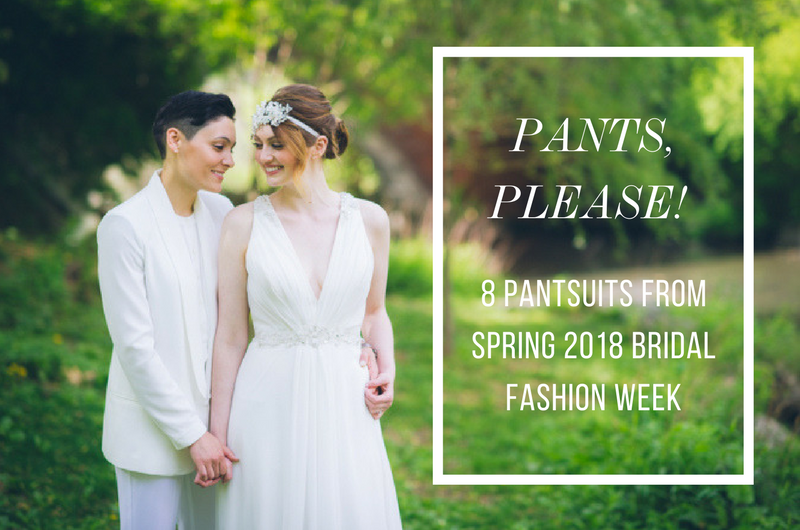 Image for 8 Stunning Pantsuits from Spring 2018 Bridal Fashion Week Collections