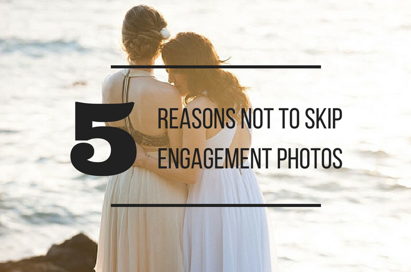 Image for 5 Compelling Reasons Not to Skip Out on Engagement Photos