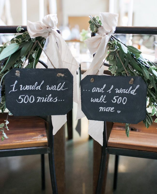wedding-chair-sign-i-would-walk-5000-miles