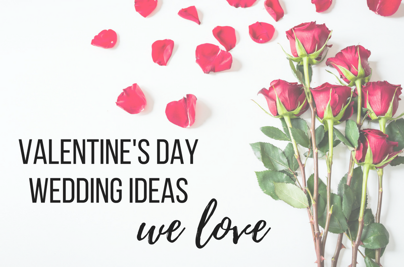 Image for 10 Valentine's Day Wedding Ideas We Absolutely Love