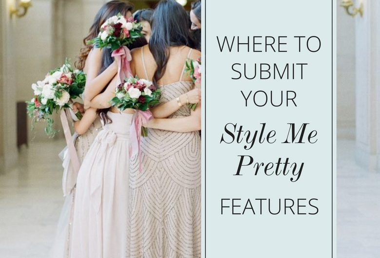 Where to submit your style me pretty work love inc maglove inc mag mightylinksfo