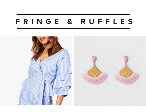 Fringe and Ruffle Trend