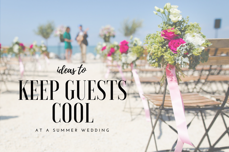 Image for 6 Ideas to Keep Your Guests Cool During a Sizzling Summer Wedding