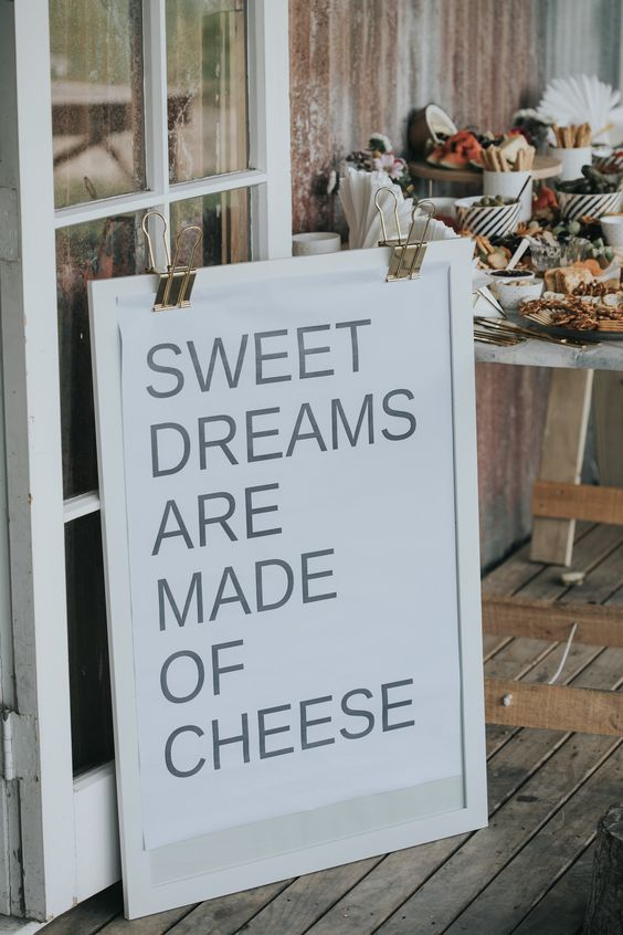 sweet-dreams-are-made-of-cheese-wedding-sign