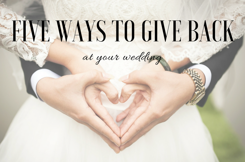 Image for Weddings with Purpose: Five Ways to Use Your Wedding to Give Back