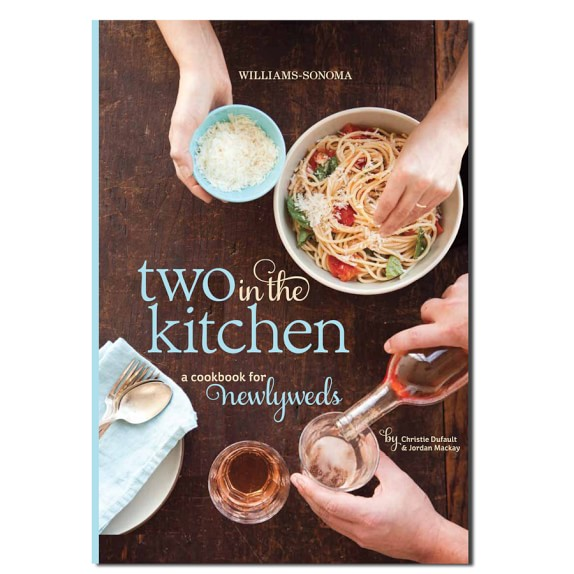 williams-sonoma-two-in-the-kitchen-newlywed-cookbook