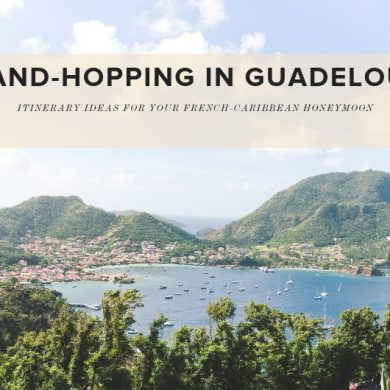Honeymoon Itinerary for Guadeloupe