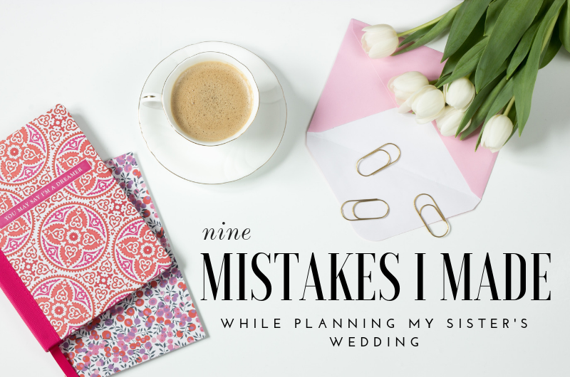 Image for 9 Things I Did Wrong While Planning My Sister's Wedding