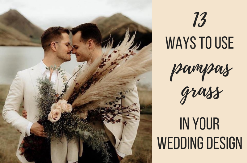 Image for 13 Whimsical Ways to Use Pampas Grass in Your Wedding