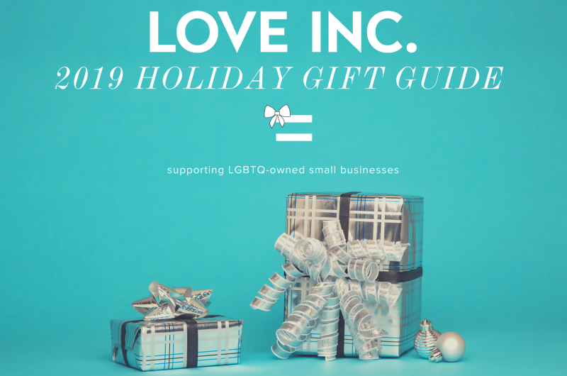 Image for Love Inc.'s 2019 Equality-Minded Holiday Gift Guide