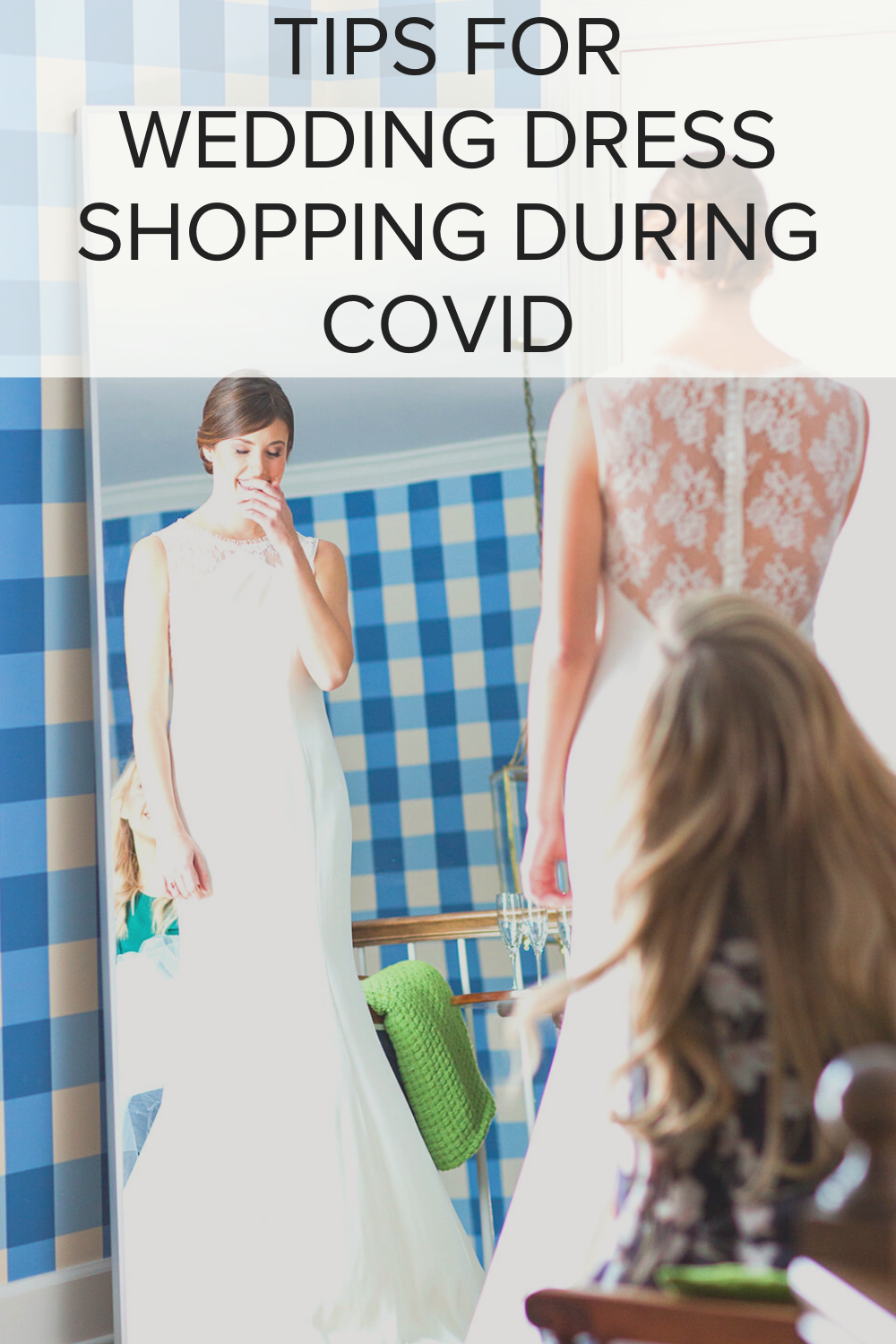 tips-for-wedding-dress-shopping-during-covid