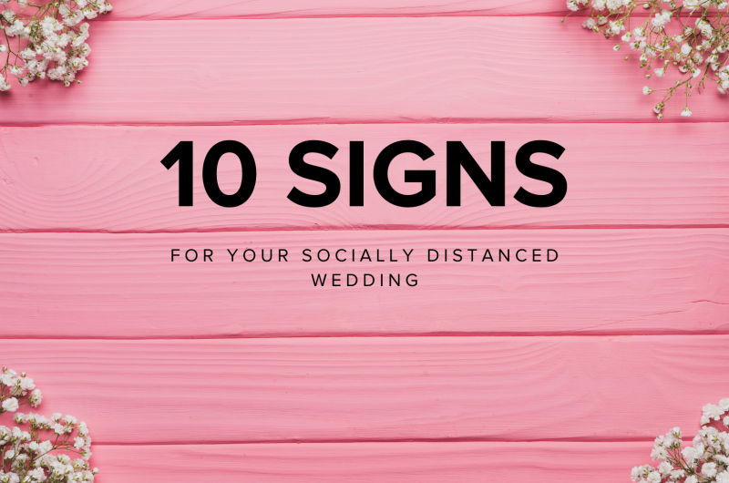 Image for 10 Stylish Signs for Your Socially Distanced Wedding